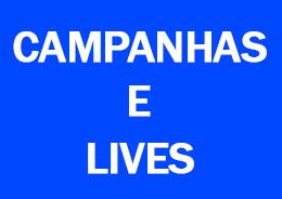 Campanhas e Lives